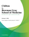 Chilton V Bowman Gray School Of Medicine