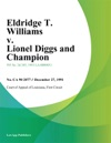 Eldridge T Williams V Lionel Diggs And Champion