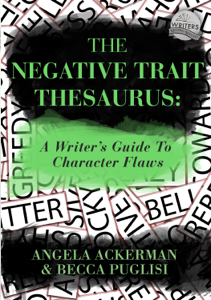 The Negative Trait Thesaurus: A Writer's Guide to Character Flaws Cover Book