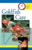 Quick & Easy Goldfish Care