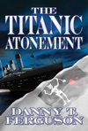 The Titanic Atonement
