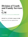 Division Of Youth And Family Services V GM