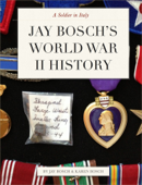 Jay Bosch's World War II History