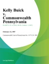 Kelly Buick V Commonwealth Pennsylvania