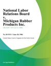 National Labor Relations Board V Michigan Rubber Products Inc