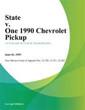 State V. One 1990 Chevrolet Pickup