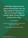 Zahleh Blast Suspected Aimed Against Patriarch Sfeir--Gaza Aid Ship In Hands Of Cyprus Govt To Allow It To Proceed--Cabinet To Consider Bassils Energy Plan For 24-Hour Power A Day Lebanon-Domestic
