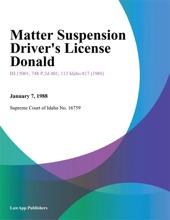 Matter Suspension Driver's License Donald