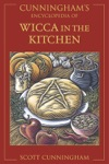 Cunninghams Encyclopedia Of Wicca In The Kitchen