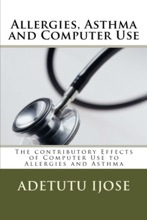 Allergies, Asthma And Computer Use