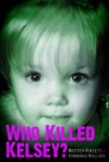 Who Killed Kelsey