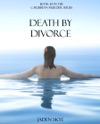 Death By Divorce