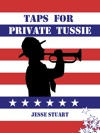 Taps For Private Tussie