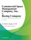 Commercial Space Management Company Inc V Boeing Company Inc