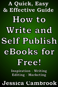 How to Write and Self Publish eBooks for Free! Summary