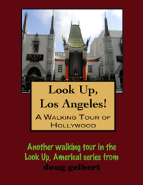 A Walking Tour of Hollywood, California