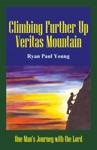 Climbing Further Up Veritas Mountain