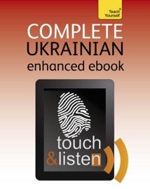 COMPLETE UKRAINIAN: TEACH YOURSELF (ENHANCED EDITION)