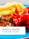 Sophias Dinner
