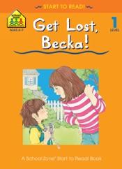 Get Lost Becka!