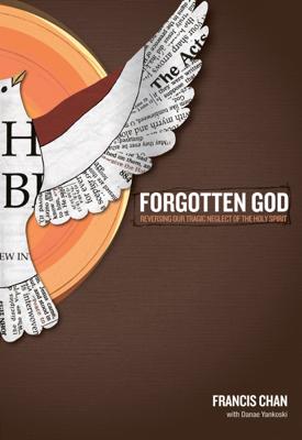Forgotten God - Francis Chan book