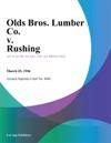 Olds Bros Lumber Co V Rushing