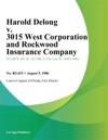 Harold Delong V 3015 West Corporation And Rockwood Insurance Company