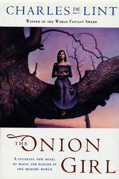 The Onion Girl By Charles De Lint On Apple Books