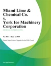 Miami Lime  Chemical Co V York Ice Machinery Corporation