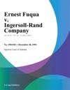Ernest Fuqua V Ingersoll-Rand Company
