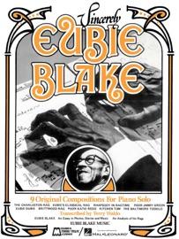 Sincerely Eubie Blake Songbook