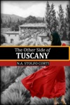 The Other Side Of Tuscany