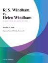 R S Windham V Helen Windham