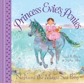 Princess Evie S Ponies Neptune The Magic Sea Pony