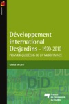 Dveloppement International Desjardins - 1970-2010