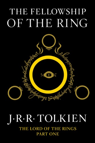 The Fellowship of the Ring - J. R. R. Tolkien - J. R. R. Tolkien