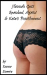 Hannah Gets Spanked Again  Kates Punishment Stories 4  5 Spanking Stories From The Law Office Of Campbell Blackstone  Park