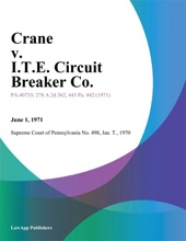 Crane v. I.T.E. Circuit Breaker Co.