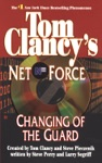 Tom Clancys Net Force Changing Of The Guard