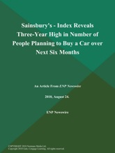 Sainsbury's - Index Reveals Three-Year High In Number Of People Planning To Buy A Car Over Next Six Months
