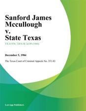 Download Sanford James Mccullough v. State Texas