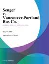 Senger V Vancouver-Portland Bus Co