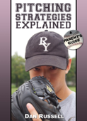 Pitching Strategies Explained