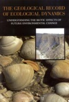 The Geological Record Of Ecological Dynamics