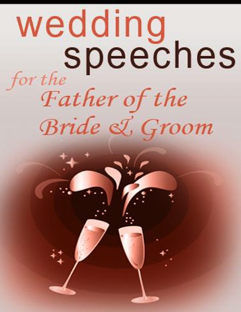 Wedding Speeches For The Father Of The Bride Amp Groom By Unknown On IBooks