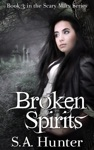 Broken Spirits