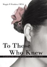 To Those Who Knew