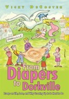 From Diapers To Dorkville