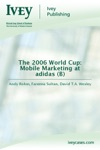 The 2006 World Cup Mobile Marketing At Adidas B