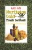 Ask Ed: Marijuana Gold